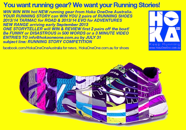 The Hoka OneOne Running Story Competition. GET ON IT!!